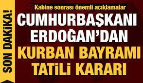 Kabine sona erdi gözler Erdoğan'da: Tatil kaç gün olacak? - DÜNYA Haberleri