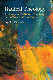 radical theology an essay on faith in the twenty first century radical theology an essay on faith in the twenty first century