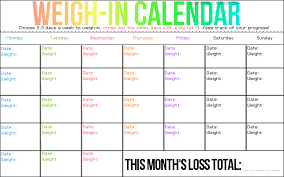 Weight Loss Calendar Weigh In Calendar Only Weigh In 1 2 Times A Week So You Dont