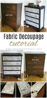 decoupage ideas for furniture. French Fabric Decoupage Tutorial - Artsychicksrule.com #fabricd. Ideas For Furniture