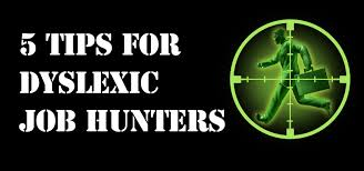 tips for dyslexic job hunters the codpast 5 tips for job hunters 2