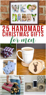 great list of 25 handmade gift ideas for men there is a diy gift