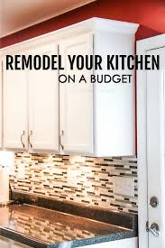 To Remodel A Kitchen How To Remodel Your Kitchen On A Budget Sarah Titus