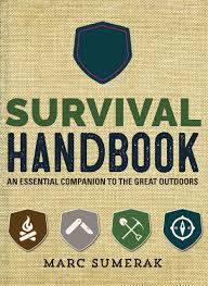 Survival Handbook An Essential Companion To The Great