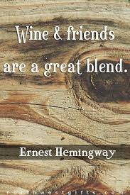 Quotes About Wine And Friendship Fishing Checklist Wine Bag Wines Wine quotes and Ships 6