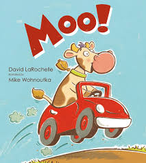 Words With Moo Moo By David Larochelle Illustrated By Mike Wohnoutka Vicky And
