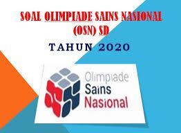 Latihan soal osn (ksn) ipa sd 2021. Download Soal Olimpiade Sains Nasional Osn Sd Tahun 2020