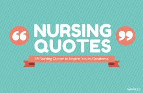 Nurse Quotes Delectable 48 Nursing Quotes To Inspire You To Greatness Nurseslabs