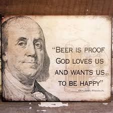 Ben Franklin Beer Quote Simple Ben Franklin Beer Quote Sign A Simpler Time