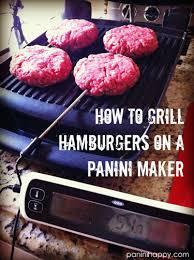 grill hamburgers on a panini maker