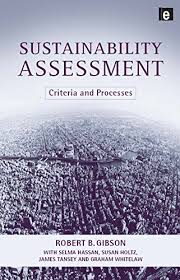 Sustainability Assessment: Criteria and Processes - Kindle edition by  Gibson, Bob, Hassan, Selma, Tansey, James. Politics & Social Sciences  Kindle eBooks @ Amazon.com.