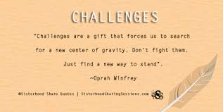 Power Of Women Sisterhood Share QuotesChallenges Oprah Winfrey New Challenges Quots