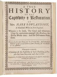 mary rowlandson american colonial author com rowlandson mary captivity narrative
