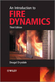 An Introduction to Fire Dynamics, 3rd Edition | Fire Protection ...