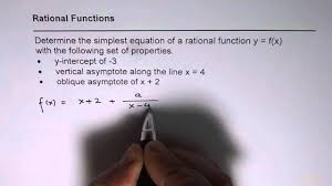 write rational function with given oblique and vertical asymptote along with y intercept