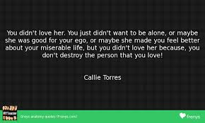 You Didn T Love Her Quotes Delectable You Didn T Love Her Greys Anatomy Quotes