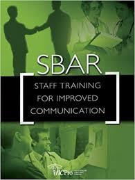 Sbar Staff Training For Improved Communication 9781578397488