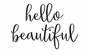 Hello Beautiful Quotes Best Of Hello Beautiful Quotes Photo Print Canvas Choose Your Size EBay