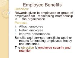 benefits and motivation reasons for granting benefits ppt video  2 employee benefits definition
