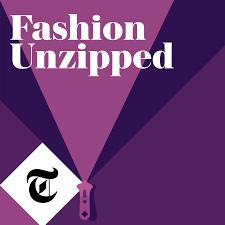 Fashion Design Podcast Fashion Unzipped Podcast Free Listening On Podbean App