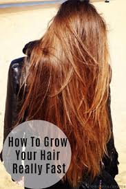 how to grow your hair really fast the