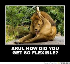 ARUL HOW DID YOU GET SO FLEXIBLE?... - Meme Generator Posterizer via Relatably.com
