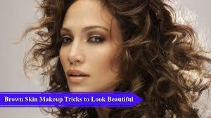 brown skin makeup tricks to look beautiful