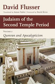 essay on judaism judaism of the second temple period volume david  judaism of the second temple period volume david flusser judaism of the second temple period volume