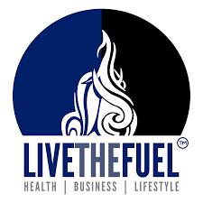 LIVETHEFUEL - Health, Business, Lifestyle