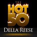 The Hot 50: Della Reese-Fifty Classic Tracks