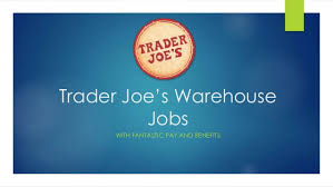 Trader Joes Warehouse Jobs