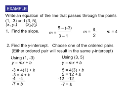 example write an equation of the line that p through the points 1