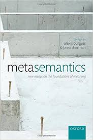 amazon com metasemantics new essays on the foundations of  metasemantics new essays on the foundations of meaning 1st edition