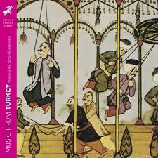 <b>Various Artists</b> Turkey - Music from Turkey - <b>Classical</b>:NEXT