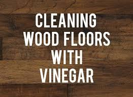 did you know that you can clean your wood floors with vinegar once again vinegar is the go to cleaning supply you probably already have in your cupboard
