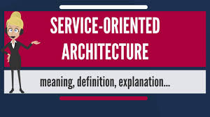 What Is Service Oriented Architecture What Is Service Oriented Architecture What Does Service Oriented