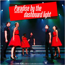 Paradise In The Dashboard Light Glee Paradise By The Dashboard Light Lyrics And Music By Glee