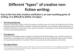 different ldquo types rdquo of creative non fiction writing ppt video different types of creative non fiction writing