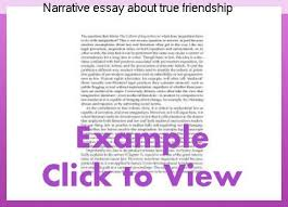 a true friend essay narrative essay about true friendship college paper academic service