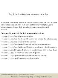 Desk Attendant Sample Resume Unique Top 44 Desk Attendant Resume Samples
