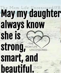 Daughter Love Quotes Fascinating My Beautiful Daughters Inside And Out My Girls My World