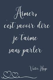 Tableau Ou Poster Citation Amour Aimer Cest Savoir Dire Je Taime Sans Parler Victor Hugo