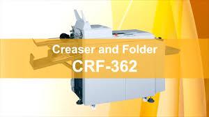 <b>CRF</b>-<b>362</b> Creaser/Folder from Standard <b>Horizon</b> - YouTube
