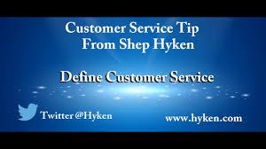 Define Customer Service Customer Service Training Tip Define Customer Service For Your Organization