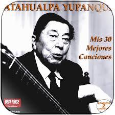 Atahualpa Yupanqui Mis 30 Mejores Canciones Album Cover Sticker