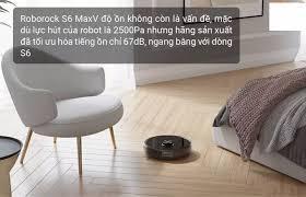 Robot hút bụi lau nhà Xiaomi Roborock S6 Max Quốc Tế Tiếng Việt