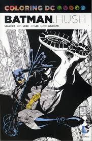 coloring dc batman hush sc 2018 dc coloring book 1 1st