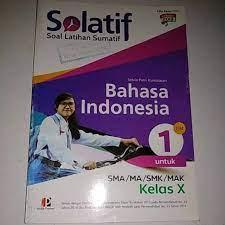 Buku pegangan guru dan siswa kurikulum 2013 edisi 2014 matematohir. Solatif Bahasa Indonesia Kelas X Shopee Indonesia