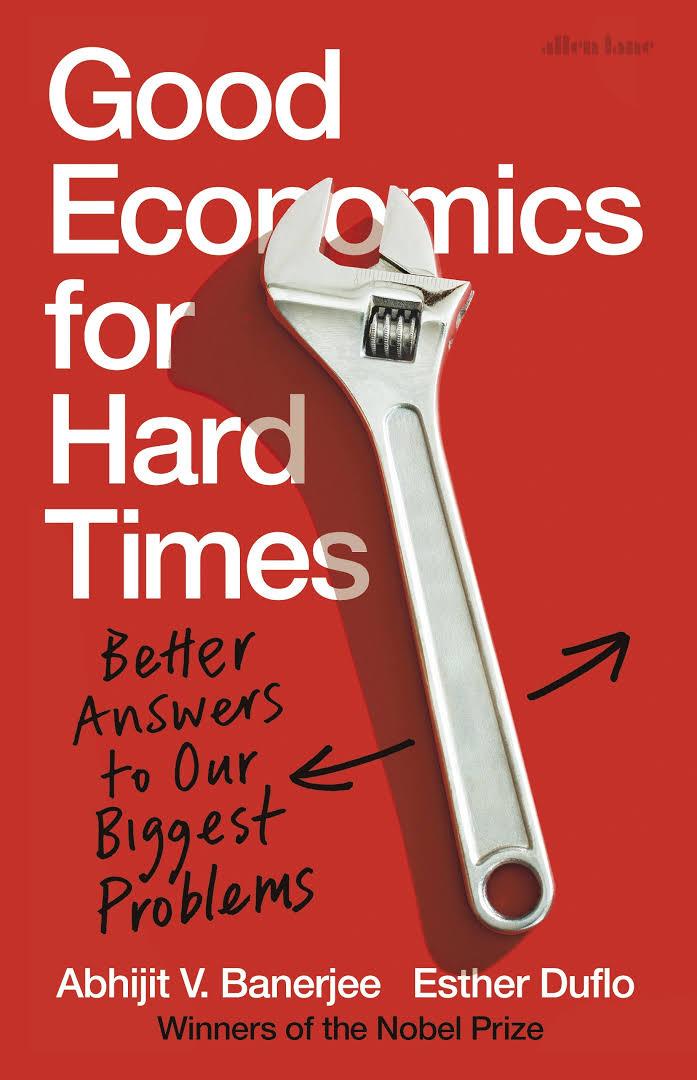 """Résultat de recherche d'images pour """"Good economics for hard times, by Abhijit Banerjee and Esther Duflo"""""""