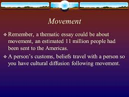 unit global age ppt video online  movement remember a thematic essay could be about movement an estimated 11 million people